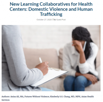 New Learning Collaboratives for Health Centers: Domestic Violence and Human Trafficking